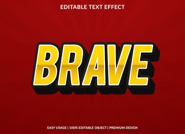 Brave text effect template with 3d bold style Premium Vector