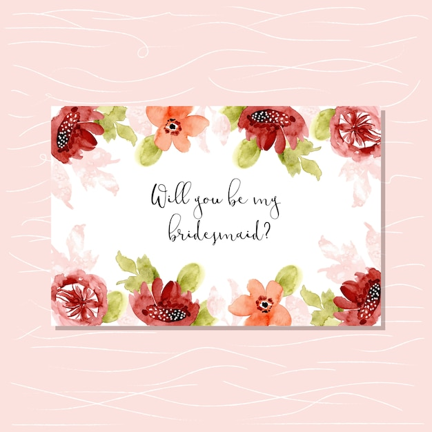 Bridesmaid card with sweet watercolor floral frame Premium Vector