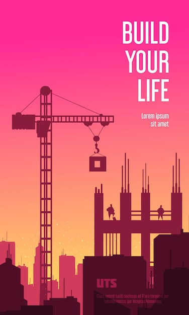 Build your life vertical banner with silhouettes of crane and unfinished building at sunset background flat  illustration Free Vector