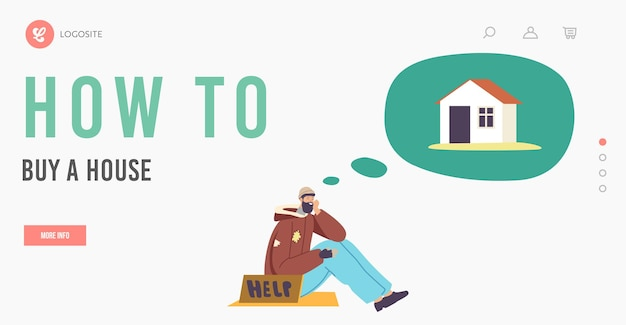 Bum male character dream of house landing page template. poor man in tatters with help banner sittin