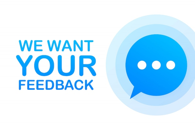 Business concept with text we want your feedback Premium Vector