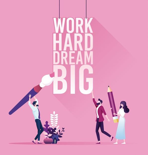 Businessman with text work hard dream big Premium Vector