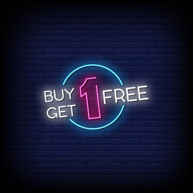 1つ購入すると1つ無料のネオンサインスタイルテキストを取得 Premiumベクター