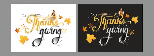 Calligraphy of happy thanksgiving cards with turkey bird and maple leaves on  in two color option. Premium Vector