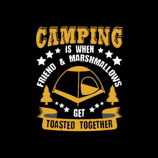 Camping is when friend & marshmallows Vector | Premium Download