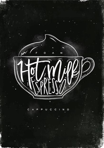 Капучино чашка надписи пена, горячее молоко, эспрессо в винтажном графическом стиле рисунок мелом на фоне классной доски Premium векторы