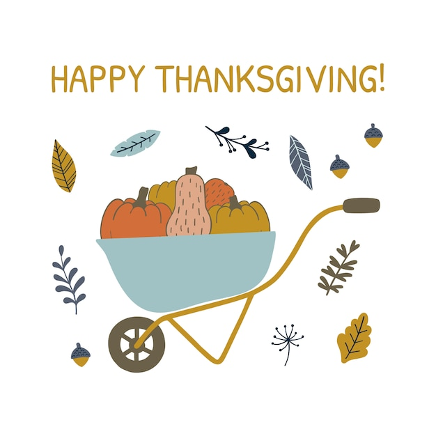 Card with pumpkins in wheelbarrow, happy thanksgiving day. Premium Vector