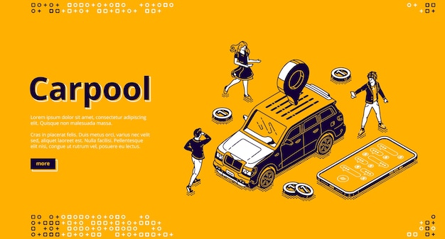 Pagina di destinazione isometrica carpool, le persone noleggiano un'auto per viaggi congiunti utilizzando l'app mobile. i personaggi stanno intorno all'automobile con il perno del gps sul tetto, il servizio di trasporto in carsharing, il banner web 3d line art Vettore gratuito