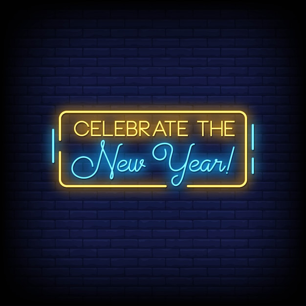 Celebrate the new year neon signs style text Premium Vector