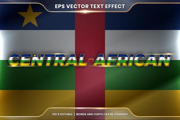 Центральная африка с ее национальным флагом, размахивающим флагом, стиль редактируемого текстового эффекта с концепцией градиентного золотого цвета Premium векторы