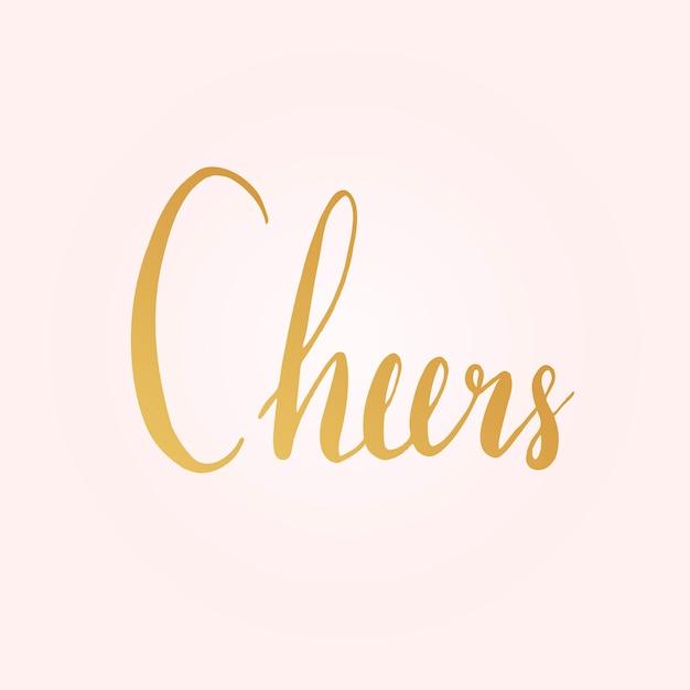 Cheers typography wording style vector Free Vector