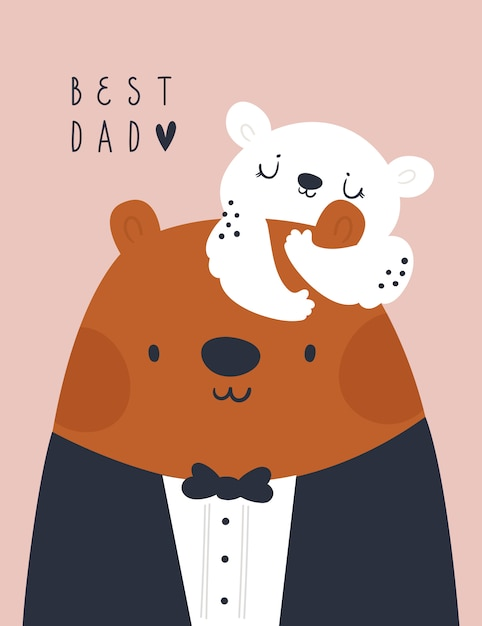 Premium Vector Childish Print With Cute Bear Family Best Dad Celebration