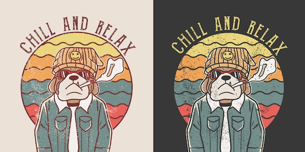 Chill and relax. retro hippie bulldog illustration Premium Vector