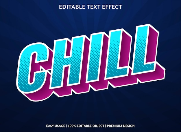Chill text effect with retro bold style Premium Vector