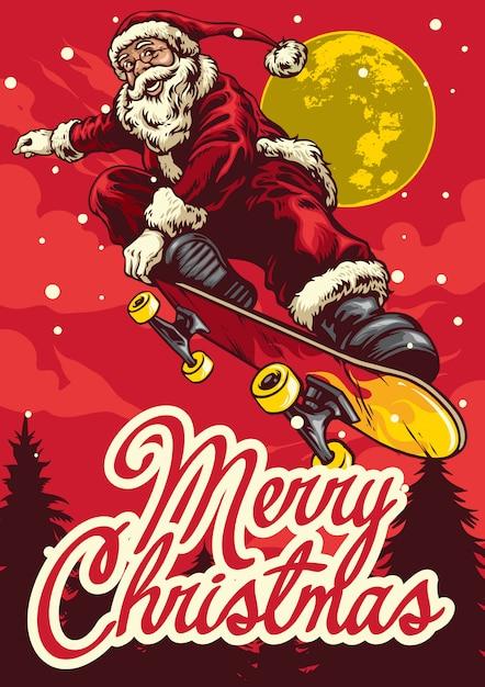 Christmas greeting card with santa claus ride skateboard Premium Vector