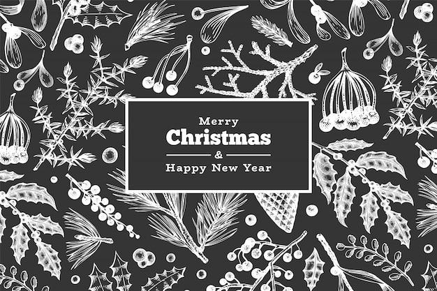 크리스마스 손으로 그린 벡터 인사말 카드 서식 파일. 초 크 보드에 빈티지 스타일 겨울 식물 그림 프리미엄 벡터