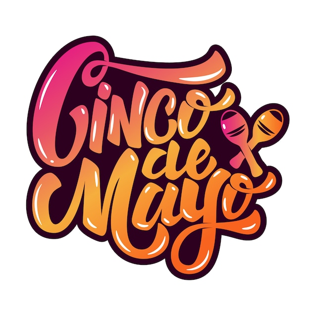 Cinco de mayo. hand drawn lettering phrase  on white background.  element for poster, greeting card.  illustration Premium Vector