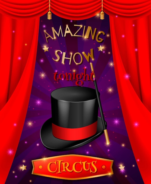 Circus poster composition with realistic 3d images of hat and stick with red curtains and text Free Vector