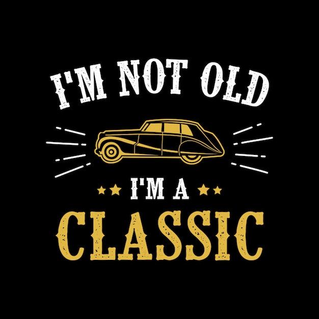 Car Quotes | Classic Car Quotes Saying Vector Premium Download
