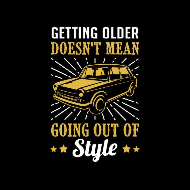 Classic Car Quotes Saying Vector Premium Download