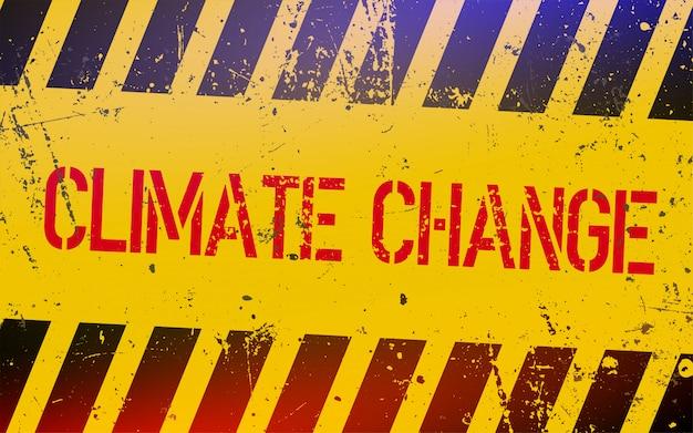 黄色と黒のストライプの危険サインの気候変動のレタリング。 Premiumベクター
