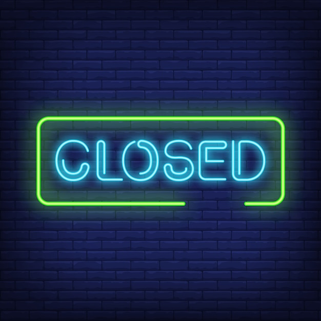 Closed neon text in frame Free Vector