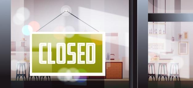 Closed sign hanging outside cafe window coronavirus pandemic quarantine bankruptcy commerce crisis Premium Vector
