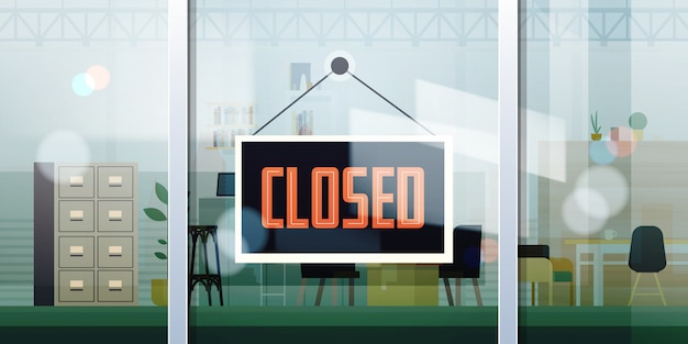 Closed sign hanging outside office window coronavirus pandemic quarantine bankruptcy commerce crisis Premium Vector