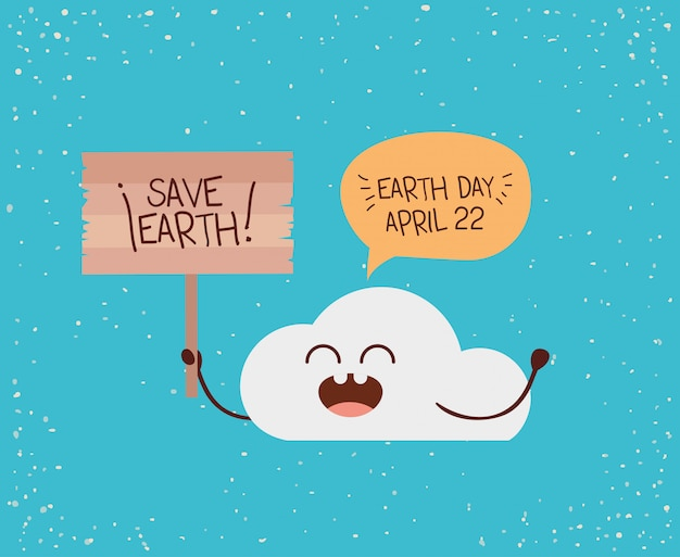 Cloud character with speech bubble and label earth day celebration Premium Vector