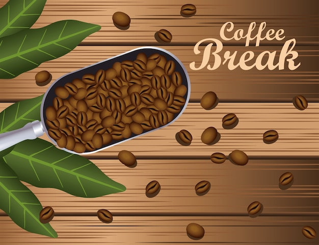 Coffee break poster with spoon and grains in wooden background vector illustration design Premium Vector