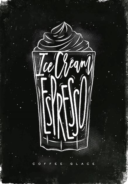 Чашка кофе glace, надпись мороженого, эспрессо в винтажном графическом стиле, рисунок мелом на фоне классной доски Premium векторы
