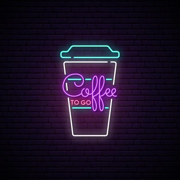 Coffee to go neon sign. Premium Vector