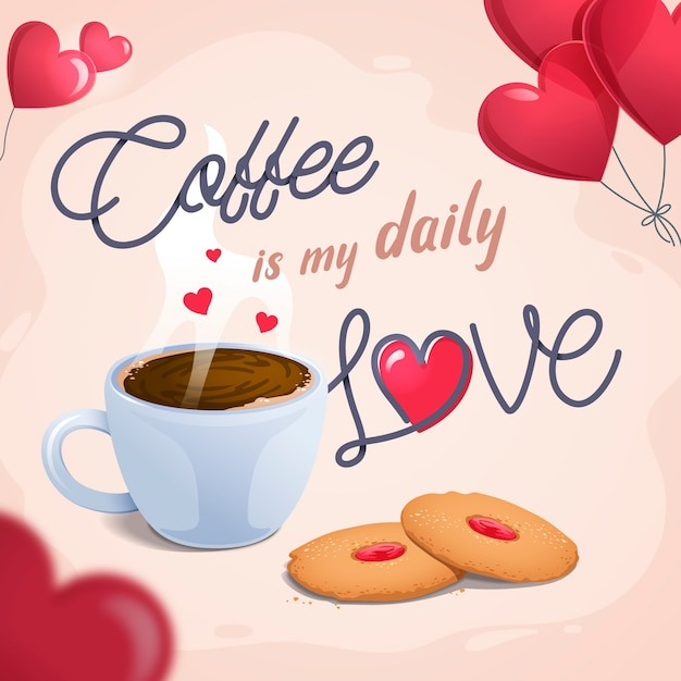 Coffee is my daily love Premium Vector