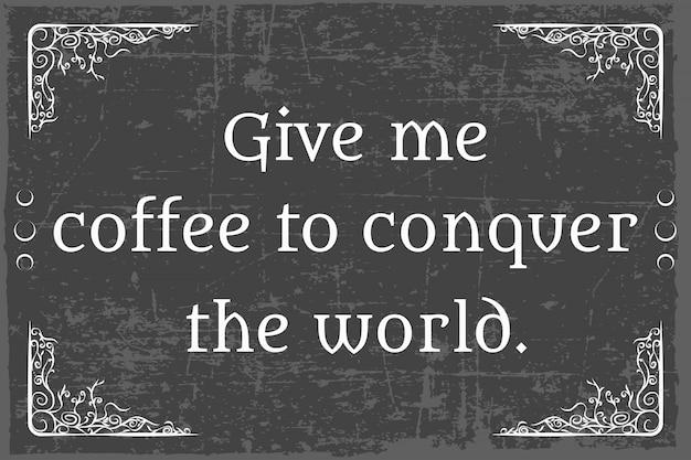 Coffee quotes Premium Vector