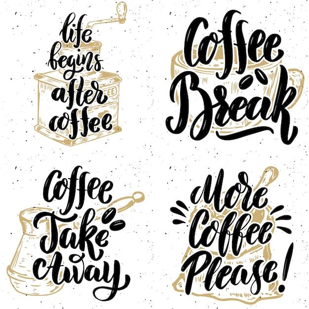 Кофе забери. больше кофе, пожалуйста. ручной обращается надписи цитаты на фоне гранж. иллюстрация Premium векторы