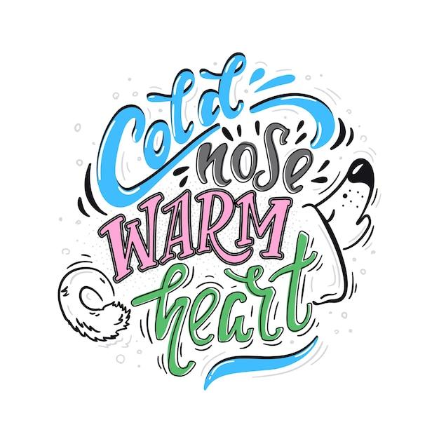 Cold nose warm heart color poster Premium Vector