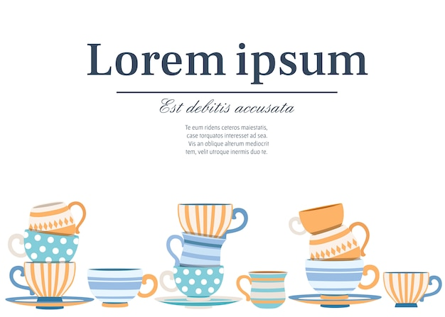 Collection cups with cute patterns. tea-set cartoon style . stack of colorful cups.  vector illustration on white background. place for text Premium Vector