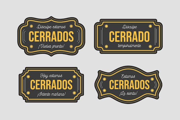 Collection of different cerrado signboards Free Vector