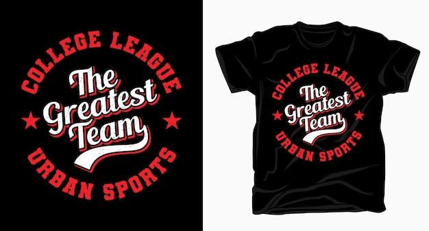 Колледж лига величайшая команда университетской типографии для футболки Premium векторы