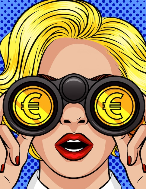 Premium Vector Color Vector Pop Art Style Illustration Of A Woman Looking Through Binoculars Euro Sign Is Reflected In The Lenses Of Binoculars Female Face Closeup With Binoculars In Their Hands