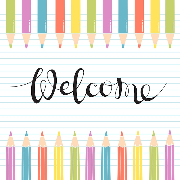 Colored pencils on notebook sheet with a handwritten inscribed welcome. Premium Vector