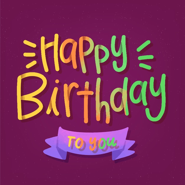 Free Vector Colorful Happy Birthday To You Lettering