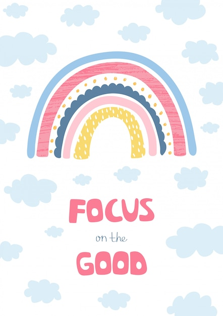 Colorful illustration with rainbow, clouds and hand letters focus on the good for kids Premium Vector