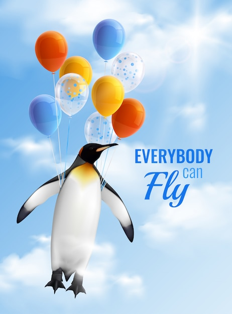 Colorful realistic poster with image of penguin flying by air balloons and motivational text everybody can fly Free Vector
