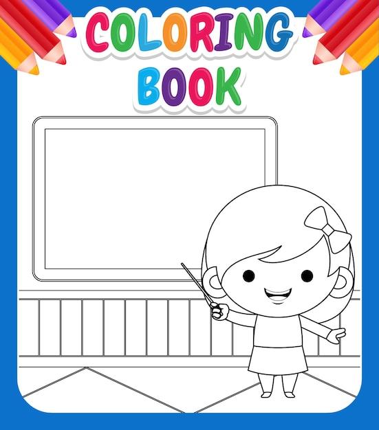 아이들을위한 색칠하기 책. 포인터와 분필 보드 앞의 그림 귀여운 소녀 교육 알파벳 프리미엄 벡터