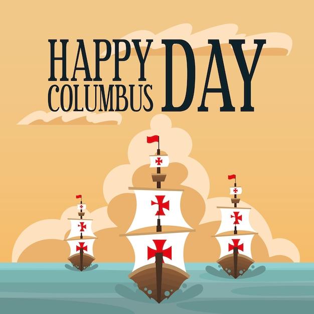 Корабли колумба в море дизайн счастливого дня колумба америка и тема открытий Premium векторы