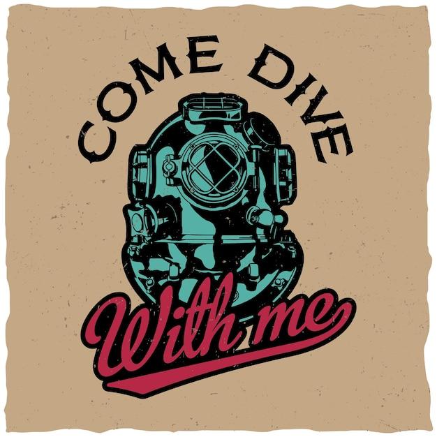 티셔츠와 인사말 카드에 대한 동기 부여 디자인 포스터가 나와 함께 다이빙하십시오. 무료 벡터