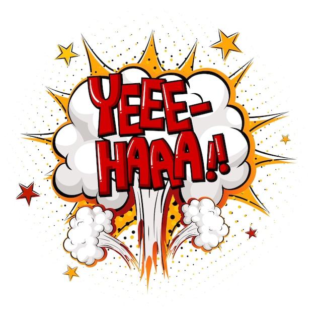 Fumetto comico con testo yee-haa Vettore gratuito