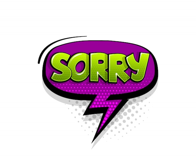 Comic text sorry on speech bubble cartoon pop art style Premium Vector