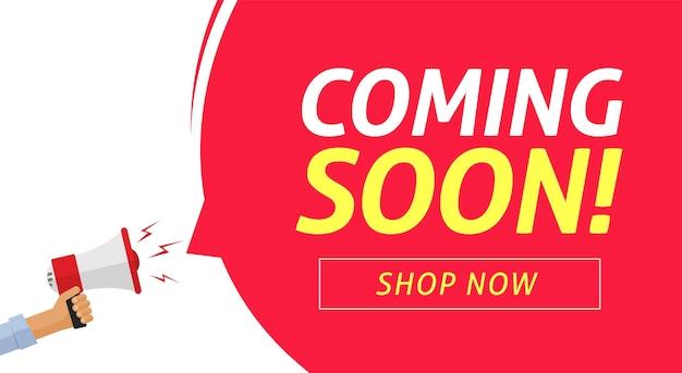 Coming soon banner poster on loud shout megaphone and bubble speech announcement Premium Vector